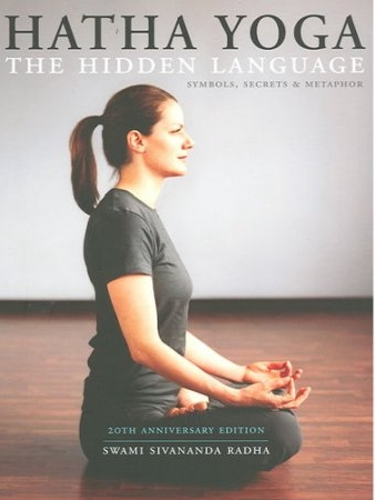 Hatha Yoga The Hidden Language