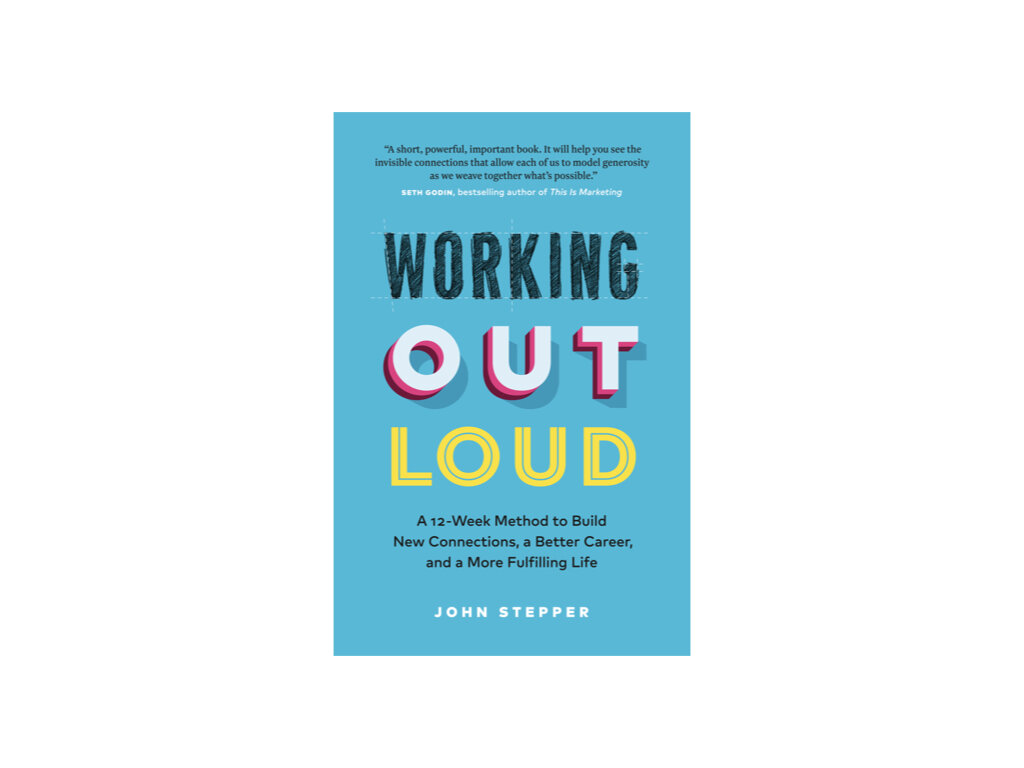 The all-new  Working Out Loud . (Available in May. Click on the cover for pre-order information.) I'm grateful to Seth Godin for the nice words on the cover.