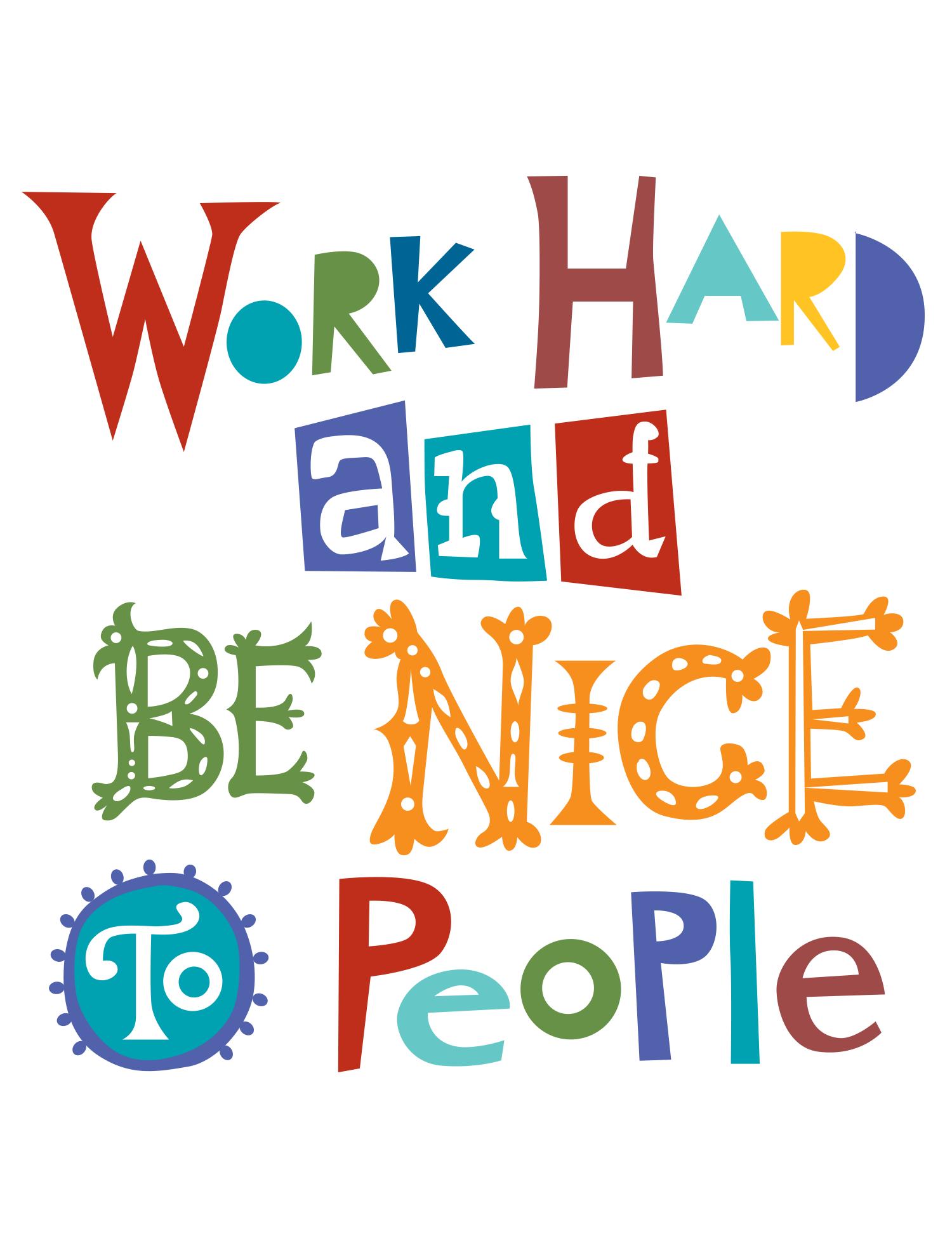 work_hard_be_nice_andi_bird.png