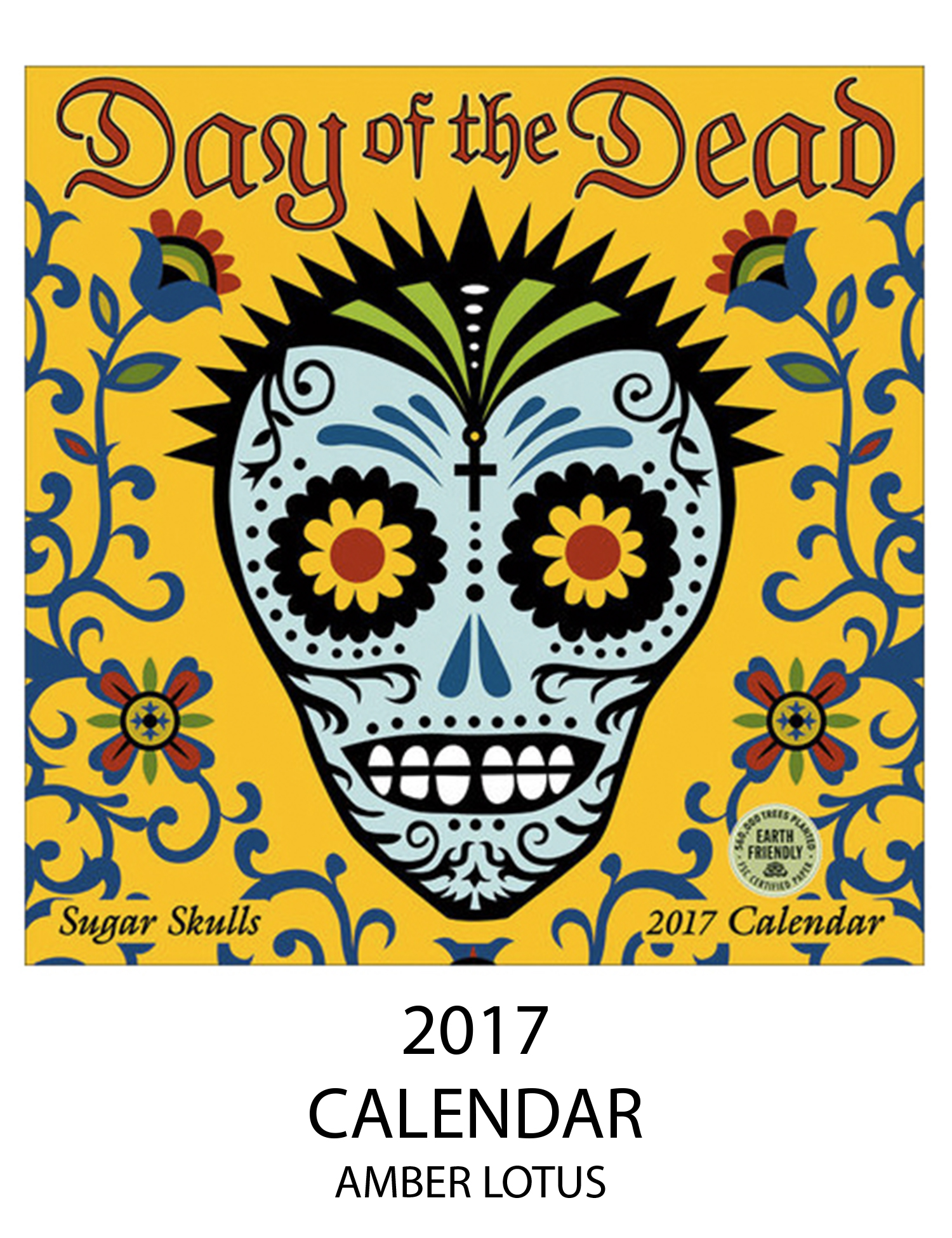 Day of the Dead 2017 Calendar