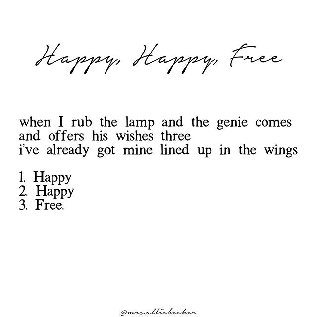 For everyone, everywhere, always.  Happy happy free.