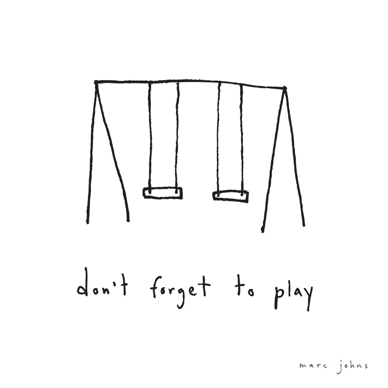 don't forget to play - print