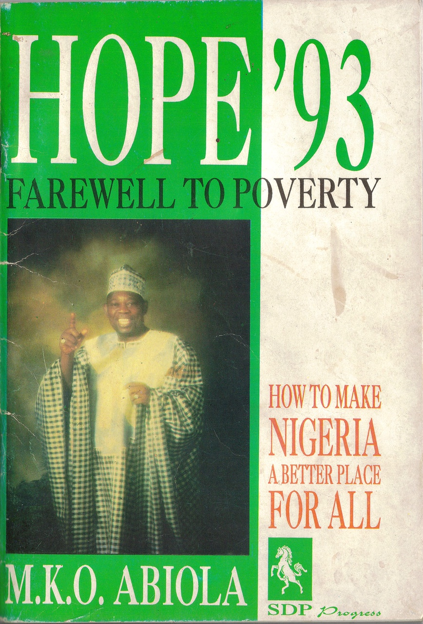 """A 1993 poster of Nigerian presidential candidate """"Chief"""" MKO Abiola a key political figure in Obioma's The Fishermen,long thought of as a symbol of Nigeria's democratic aspirations"""