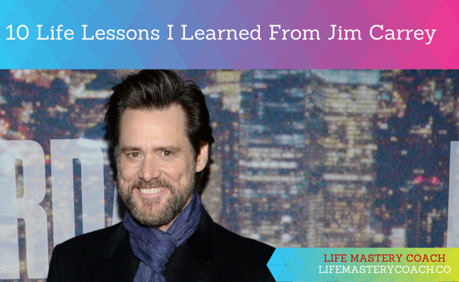 Life Lesson From Jim Carrey