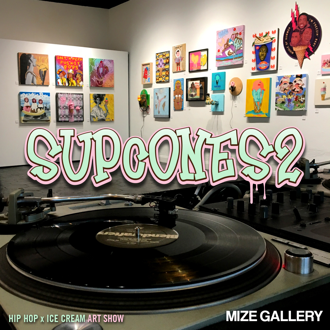 Sup Cones 2 Exhibition Opening Reception - July 12, 2019