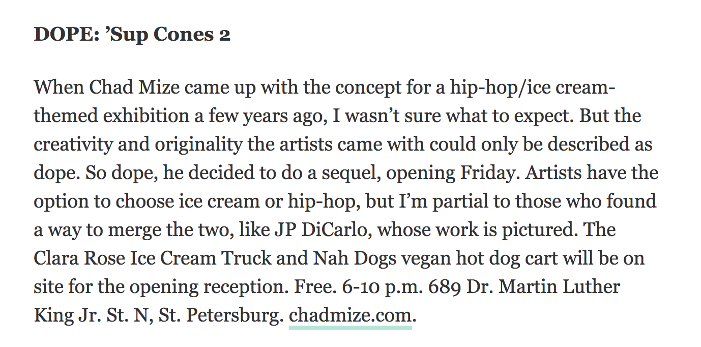 Write-up in  Tampa Bay Times  for Sup Cones 2 Exhibition at Mize Gallery - St. Petersburg, Florida