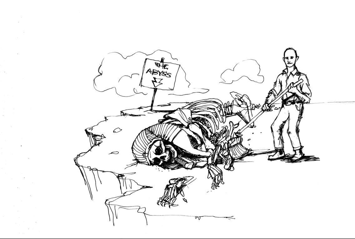 A sketch of the author sweeping the skeletal remains of the mythical Sphinx into the abyss. Illustration by  Elliott Bolt