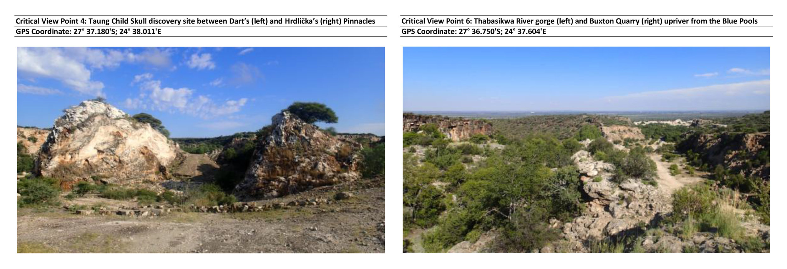 """On the left, the Taung skull fossil discovery site; and on the right, a shot of the surrounding landscape. Both images from EcoAfrica's (2015) report, """"Visual Impact Assessment for Improvement of Visitor Facilities, Site Infrastructure and Heritage Conservation Measures at the Taung Skull World Heritage Site,"""" available  here ."""