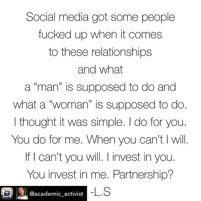 Repost from @academic_activist using @RepostRegramApp - Because I'm sick of seeing posts about men should do this, women should do that 🙄. Often there's a difference between #relationshipgoals posted on the gram and #realty #hardwork #teamworkmakesthedreamwork  So there I solved it. Thank you for coming to my seminar 🧐Checks payable to....