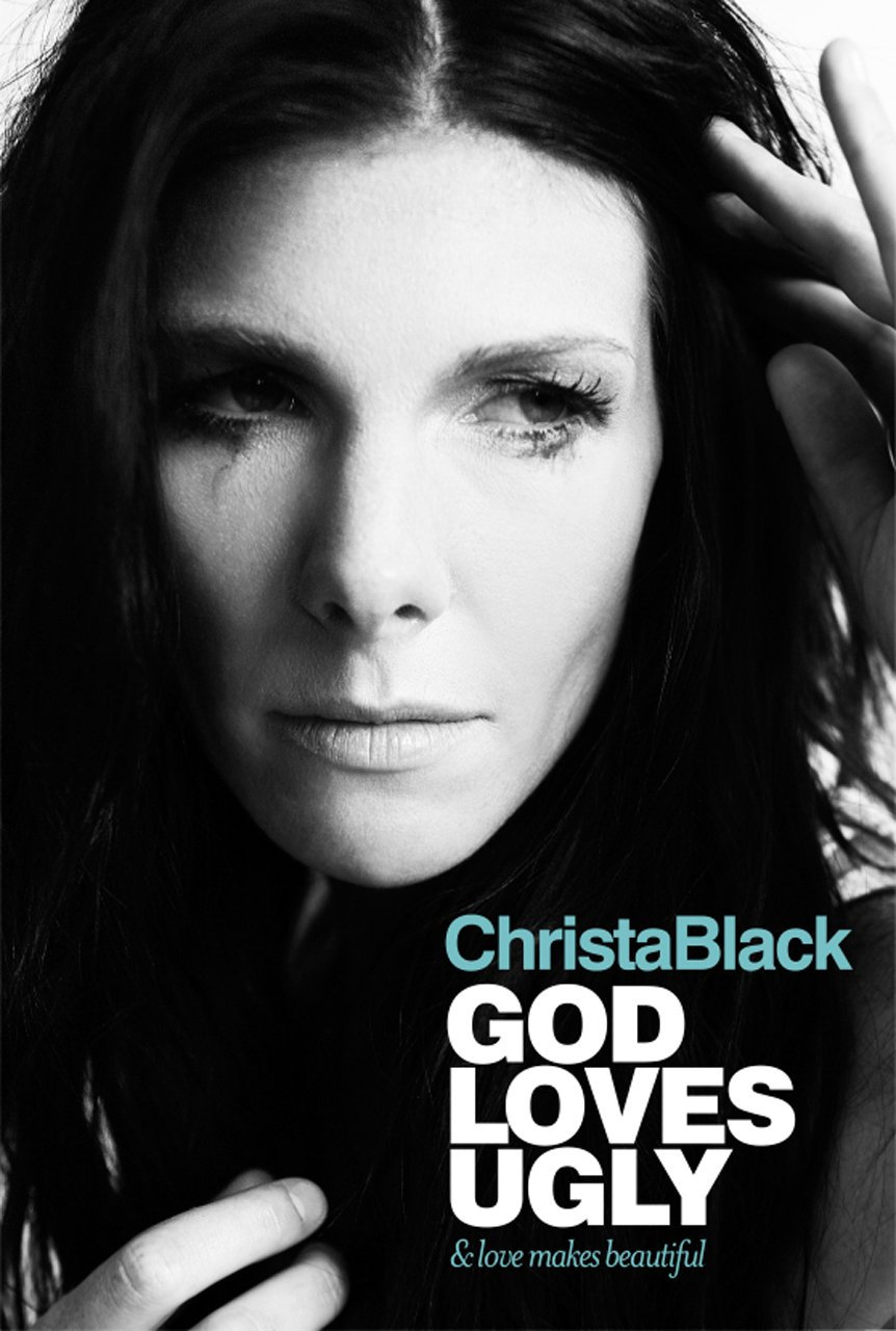 God Loves Ugly   by Christa Black Gifford