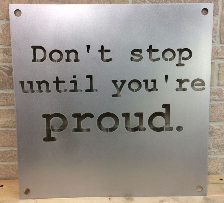 4 - Steel - Custom Metal Sign - Don't Stop (snip).JPG