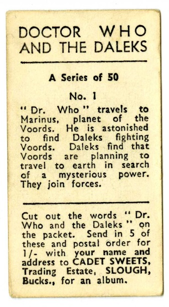 Cadet Sweets, Doctor Who and the Daleks Sweet Cigarettes. The back of the cards contained a story in 50 parts