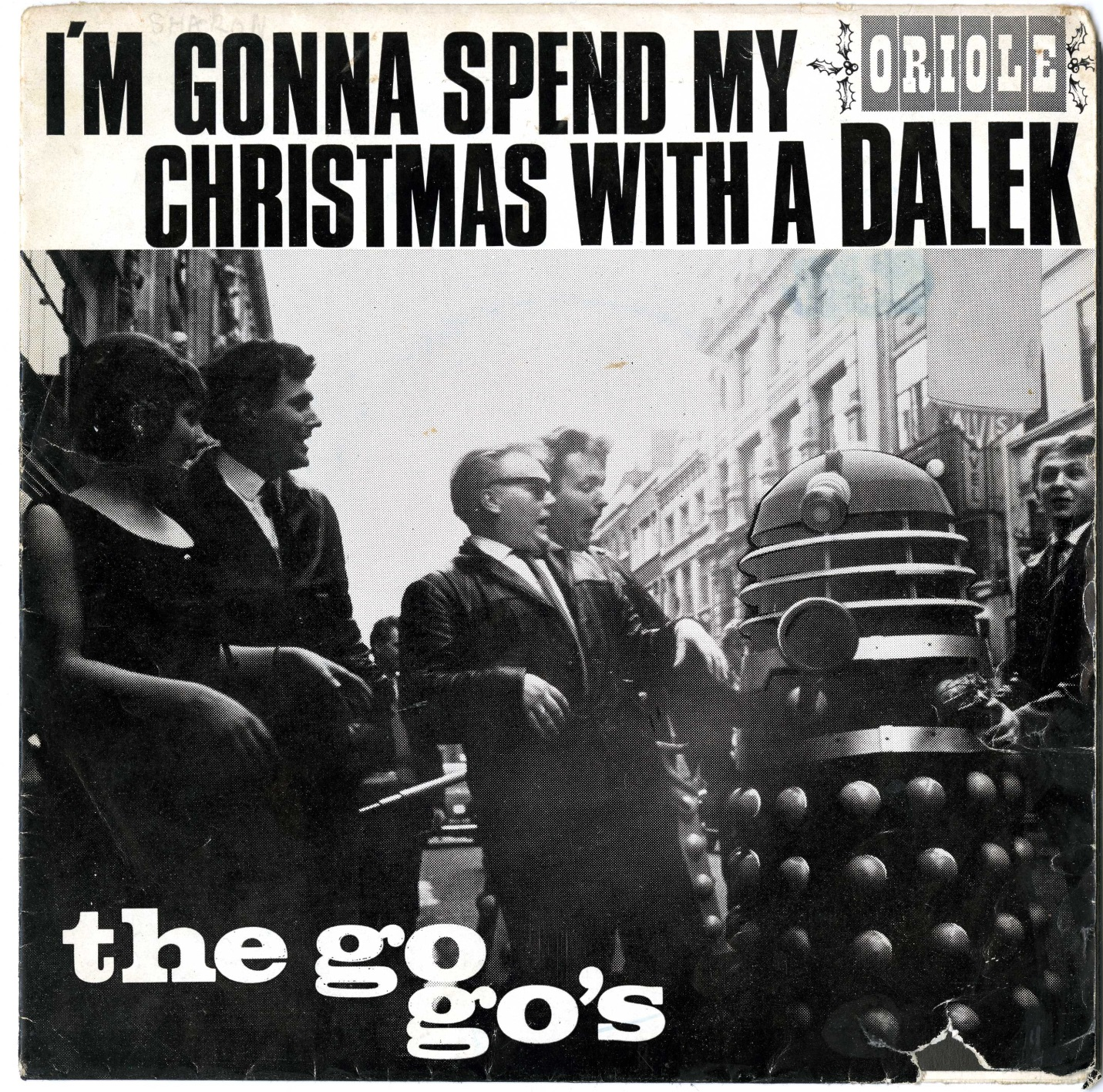 The Go-Go's, I'm Gonna Spend My Christmas With A Dalek, Oriole 45-RPM in picture sleeve