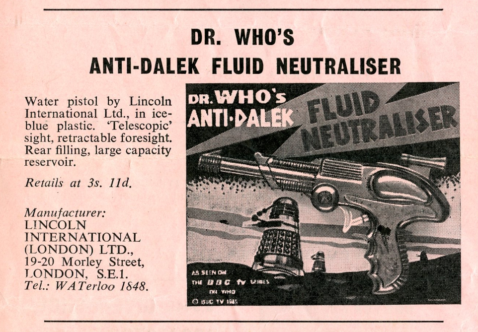 Ad. for Dr. Who's Anti-Dalek Fluid Neutraliser in the Regal film Campaign Book Merchandise Supplement (ad. photo suggests a right-hand carded version was made)