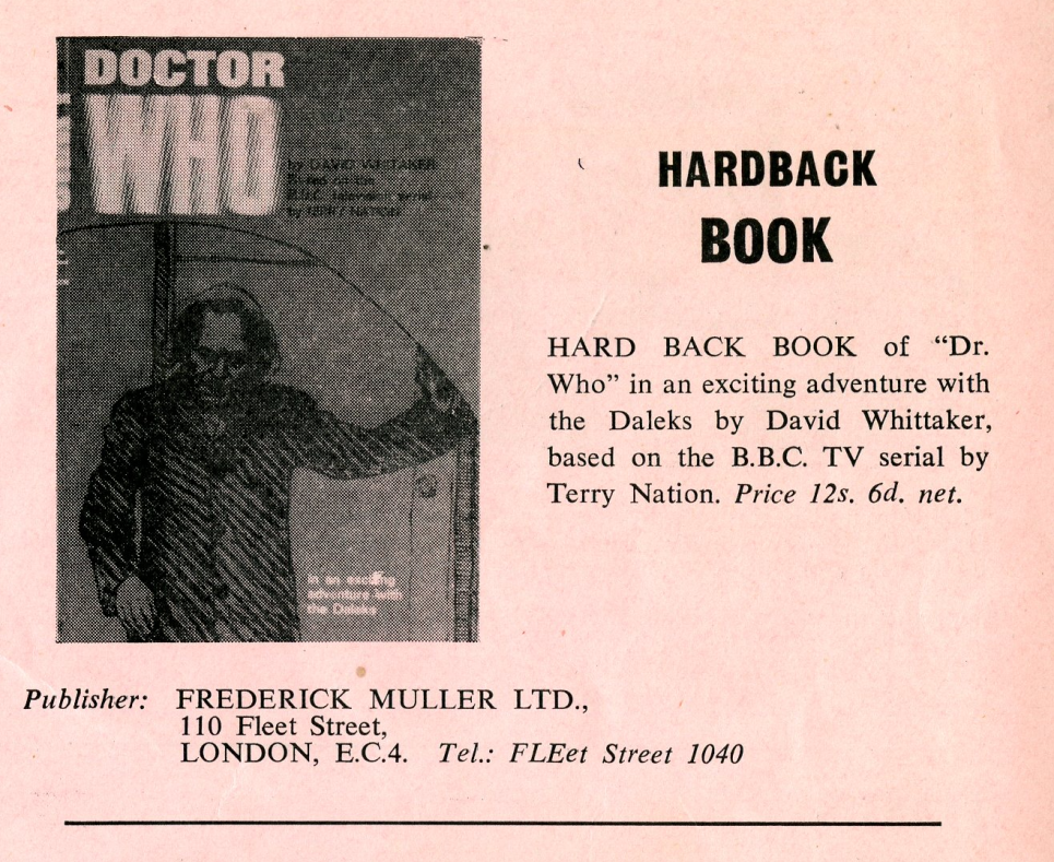 Ad. for the Frederick Muller Ltd. hardback book, Doctor Who: In An Exciting Adventure With The Daleks from the Regal Films, Dr. Who and the Daleks Campaign Book Merchandise Supplement