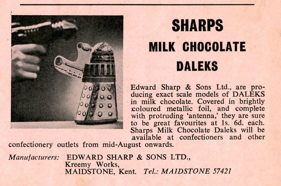 Ad. for the Edward Sharp and Sons Ltd. foil-wrapped chocolate Dalek from the Regal Films, Dr. Who and the Daleks Campaign Book Merchandise Supplement