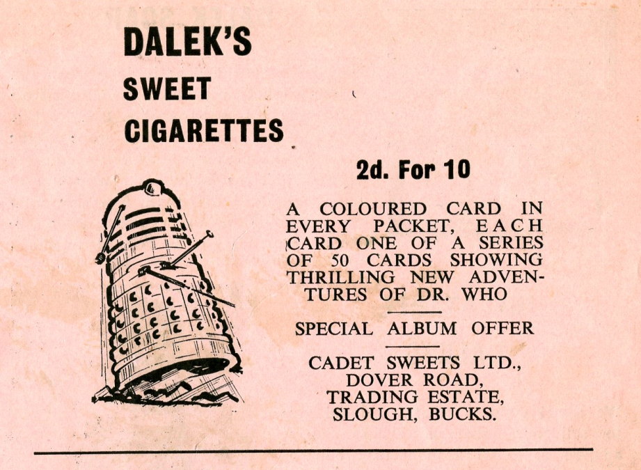 Ad. for Cadet Sweets Doctor Who and the Dalek Sweet Cigarettes from the Regal Films, Dr. Who and the Daleks Campaign Book merchandise supplement