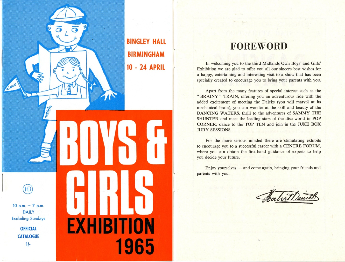 Boys and Girls Exhibition, Bingley Hall, Birmingham, 10-24 April 1965; appearance of the Daleks is mentioned in the Foreword