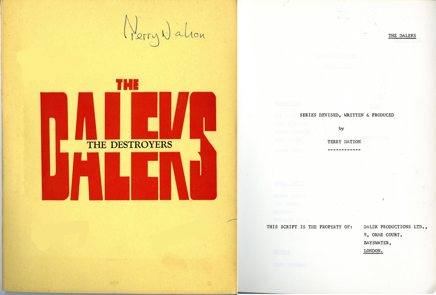 "Original script signed by Terry Nation for The Destroyers, the pilot episode of The Daleks, a proposed ""Space Adventure Series, Filmed in Colour for Television"""