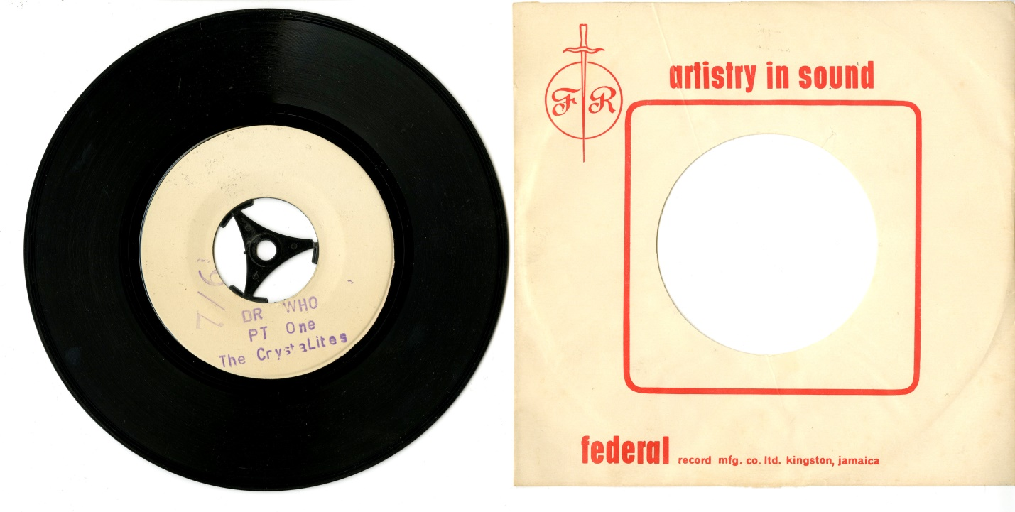 Federal Record Mfg. Co., Artistry in Sound, (Kingston, Jamaica), The Crystalites, Dr. Who (Pt. 1 and Pt. 2), (white label release)