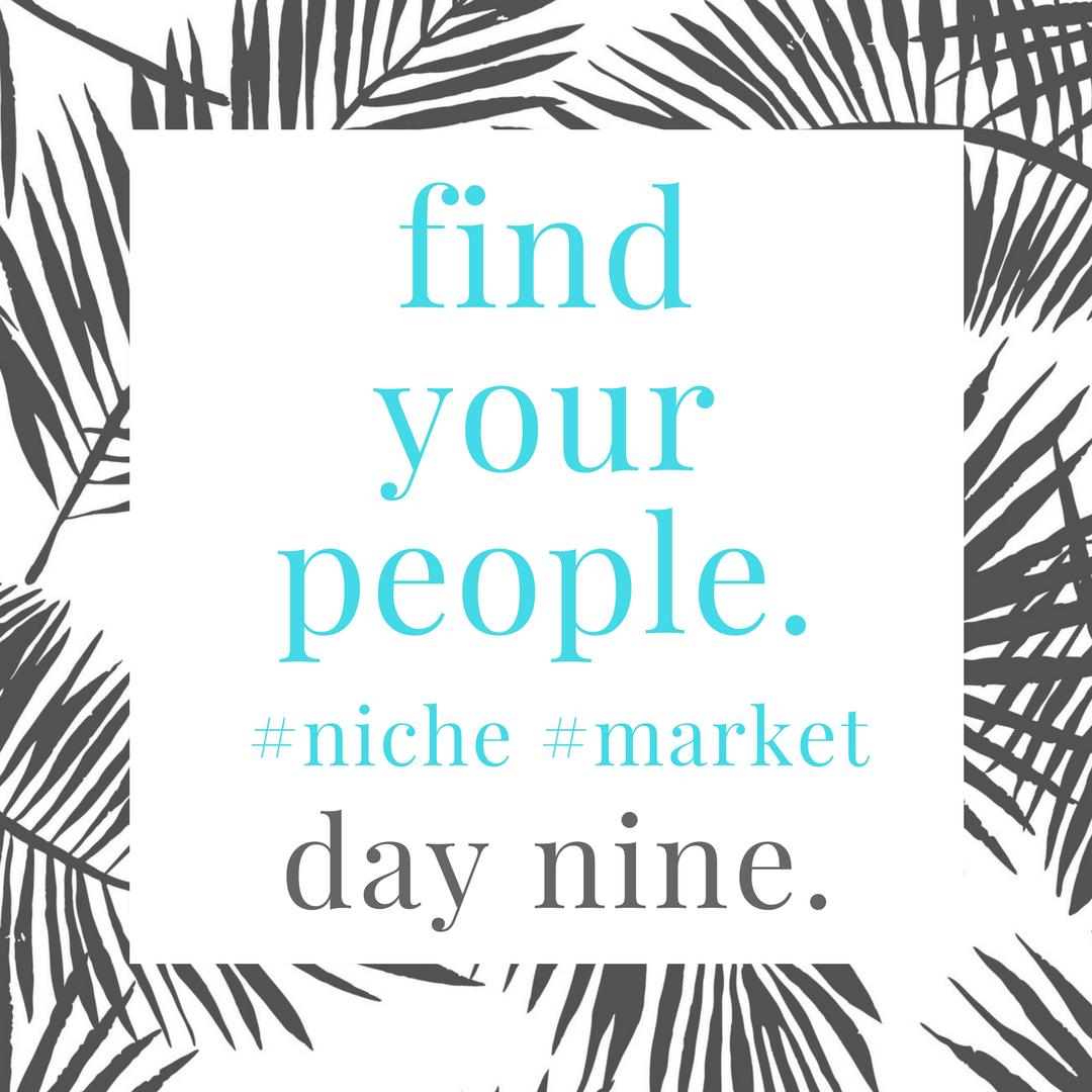 find.your.niche.day.nine.