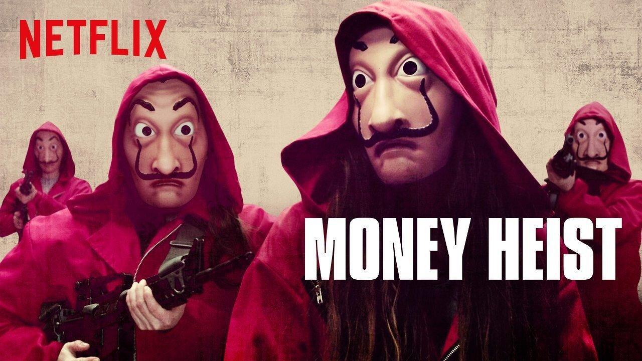 Catch Money Heist on Netflix