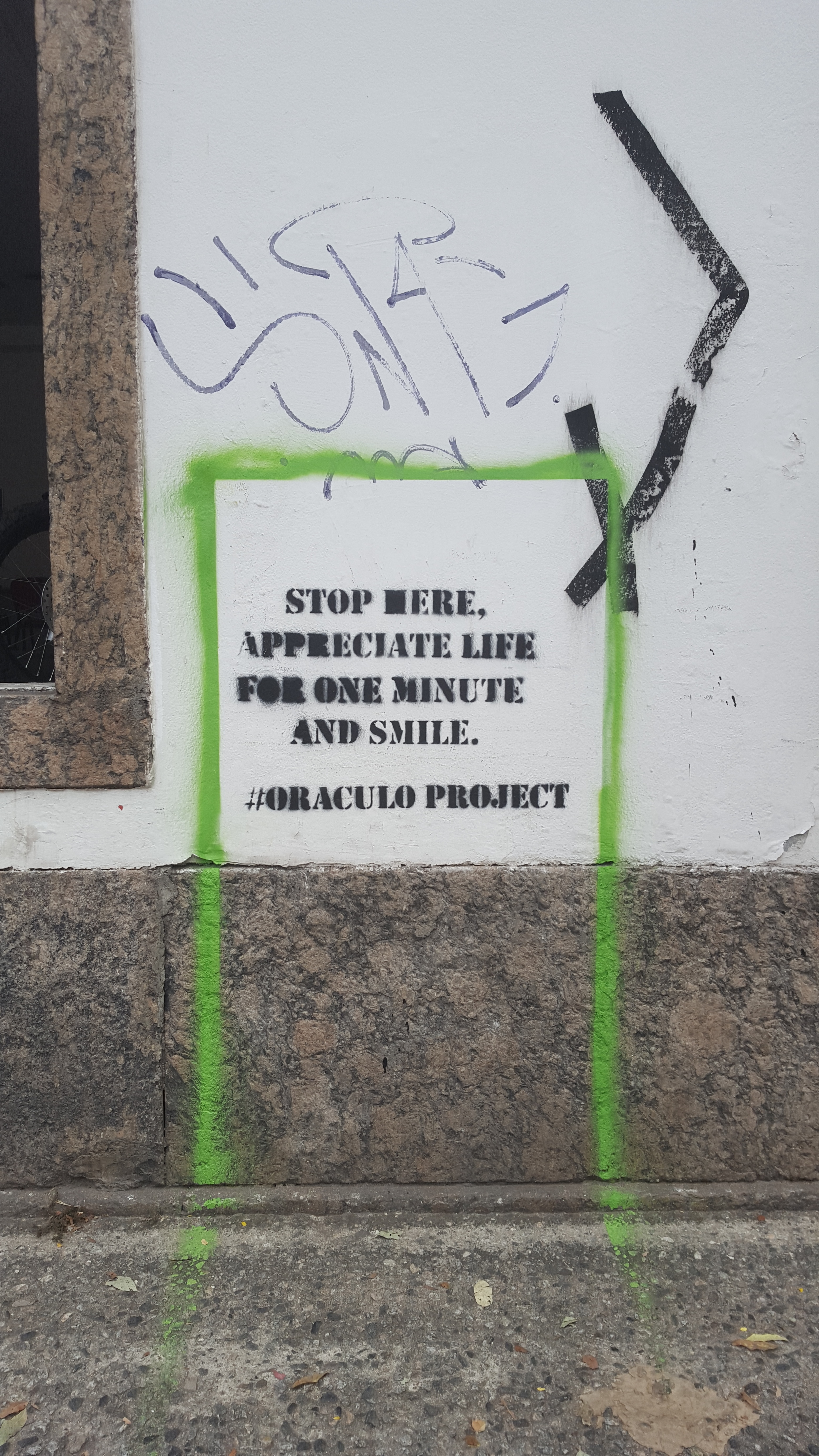 A friendly reminder found in the streets of Rio de Janeiro