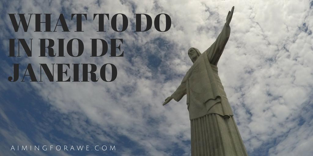 What to do in Rio de Janeiro - AIMINGFORAWE.COM