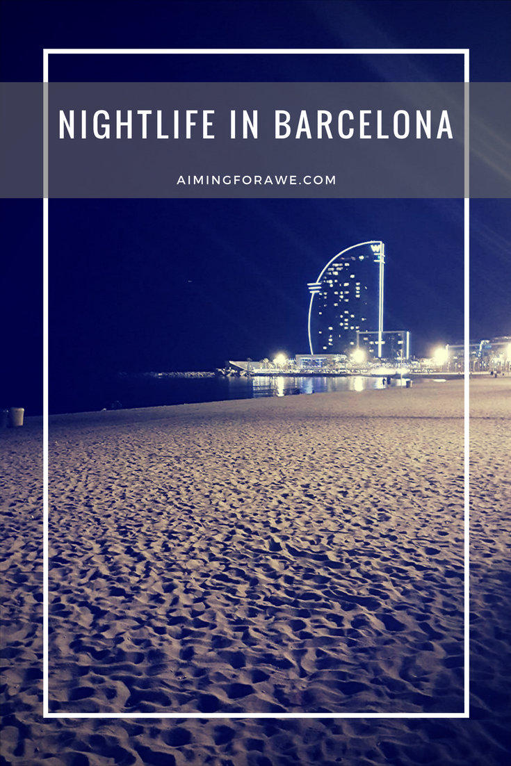 Nightlife in Barcelona - AIMINGFORAWE.COM