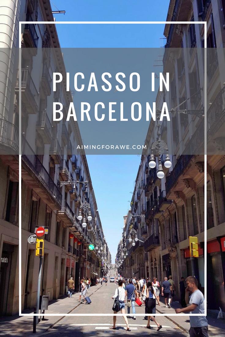 picasso in barcelona - AIMINGFORAWE.COM
