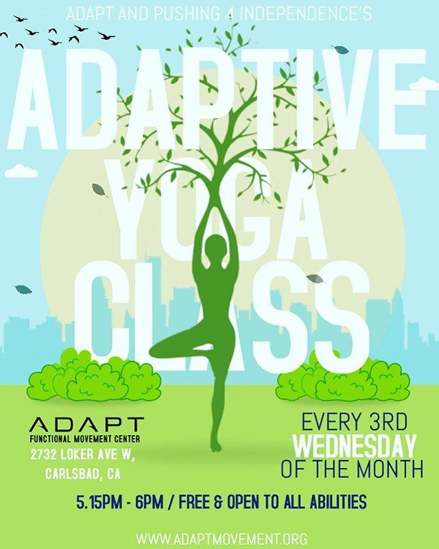 Our adaptive yoga class is next Wednesday! Please join us at @adaptmovement at 5:15 with teacher @nflow_yoga #pushing4independence #adapt #yoga #namaste #adaptiveyoga