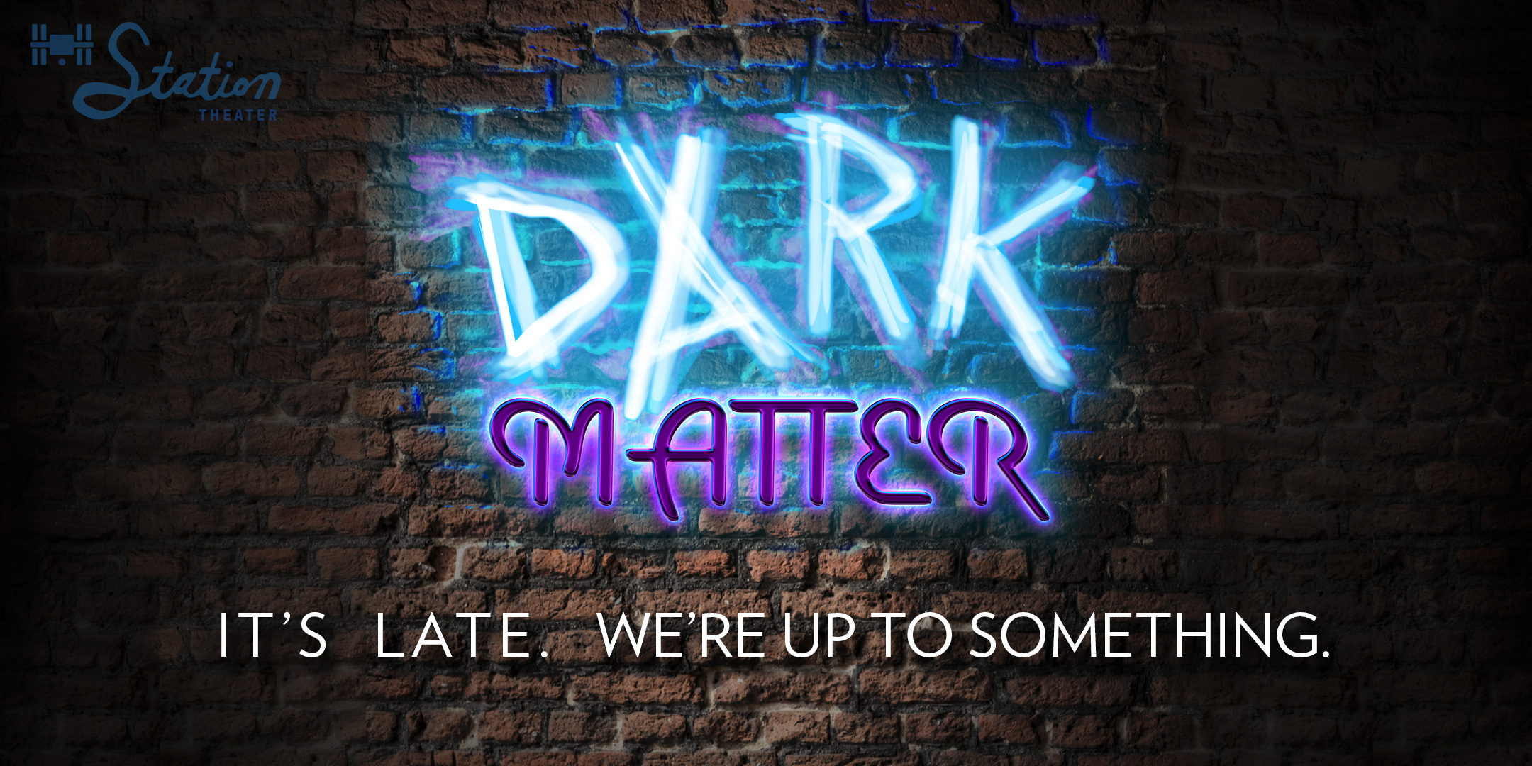 DARK MATTER  SATURDAYS 9:30PM
