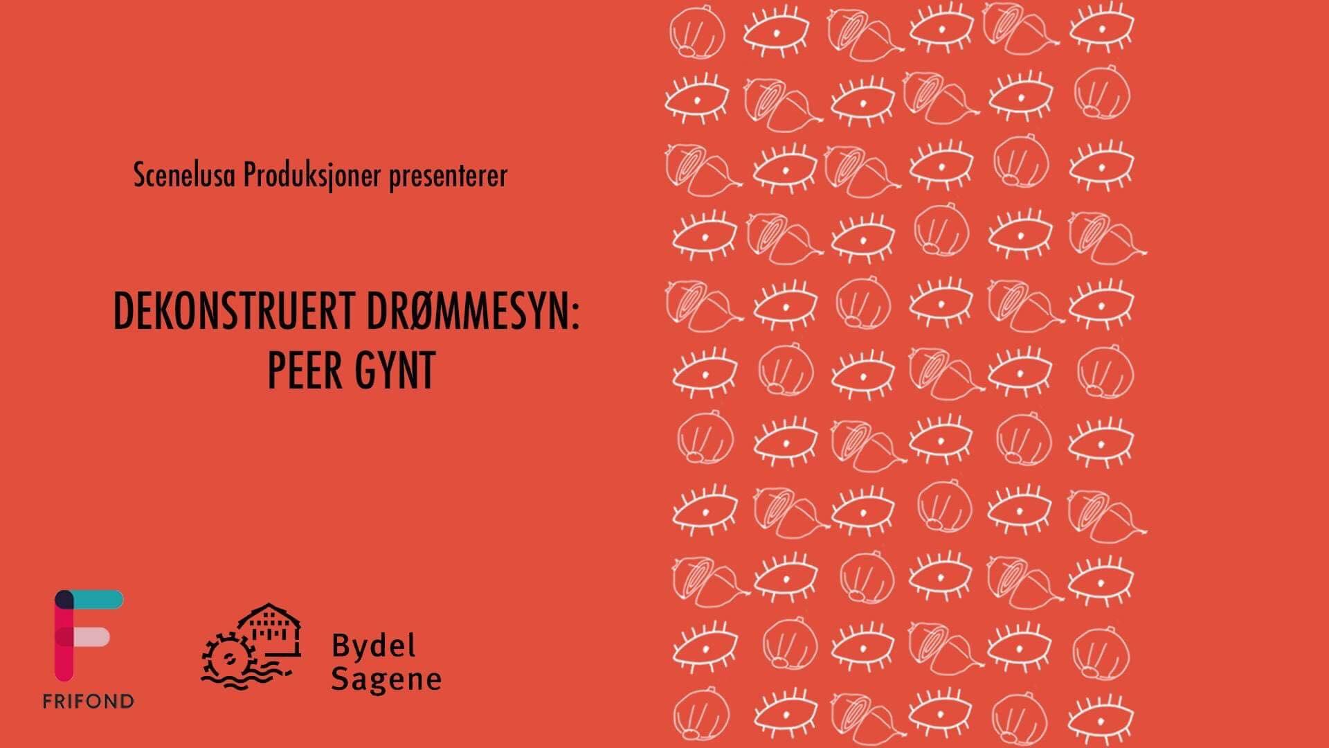 dekonstruert drømmesyn: Peer Gynt -