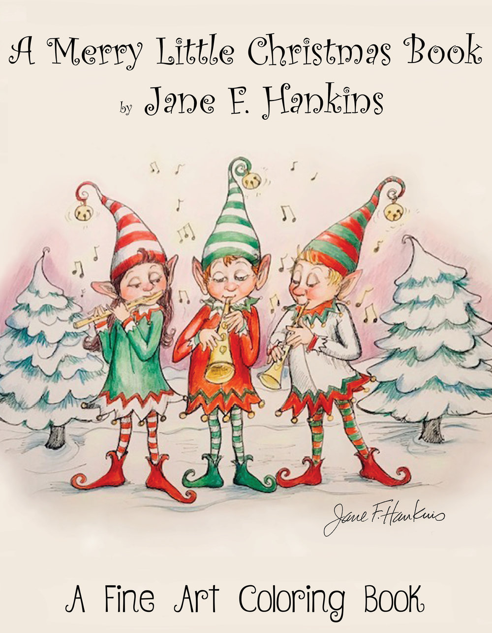 A Merry Little Christmas Book by Jane F Hankins