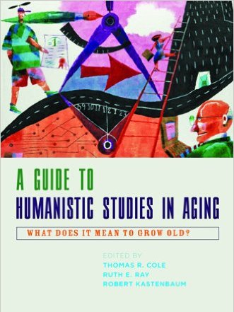 A Guide to Humanistic Studies in Aging   (2010) explores the moral, spiritual, and cultural terrain of aging through interdisciplinary scholarship and clinically based research. This comprehensive guide works at the nexus of the humanities and health professions to provide the intellectual rationale, history, and a substantive overview of humanistic gerontology as it has emerged in the United States and Europe.