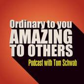 Ordinary to You Amazing to Others Podcast Artwork.jpg