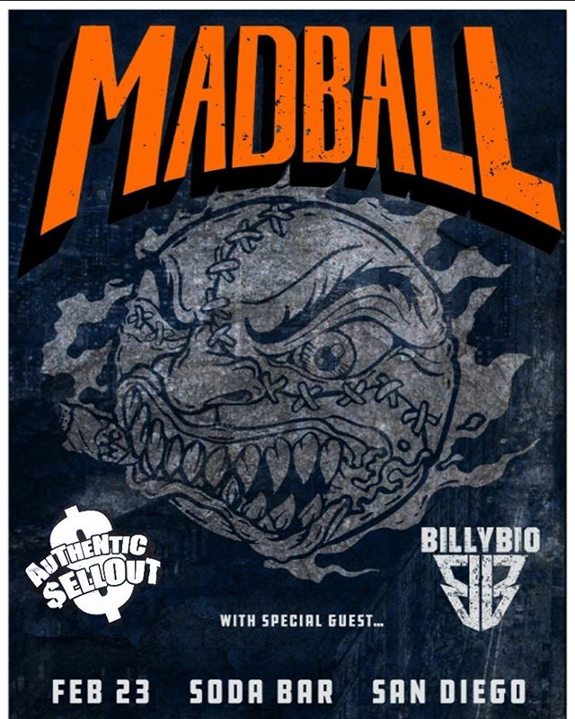 This Saturday!!! Let's go get there early it's gonna fill fast!! 8pm @sodabarsd w/ @madballnyc @billybiohazard #hardcore #punkrock #authenticsellout #madball #billybiohazard #sodabarsd #1904 #punklife
