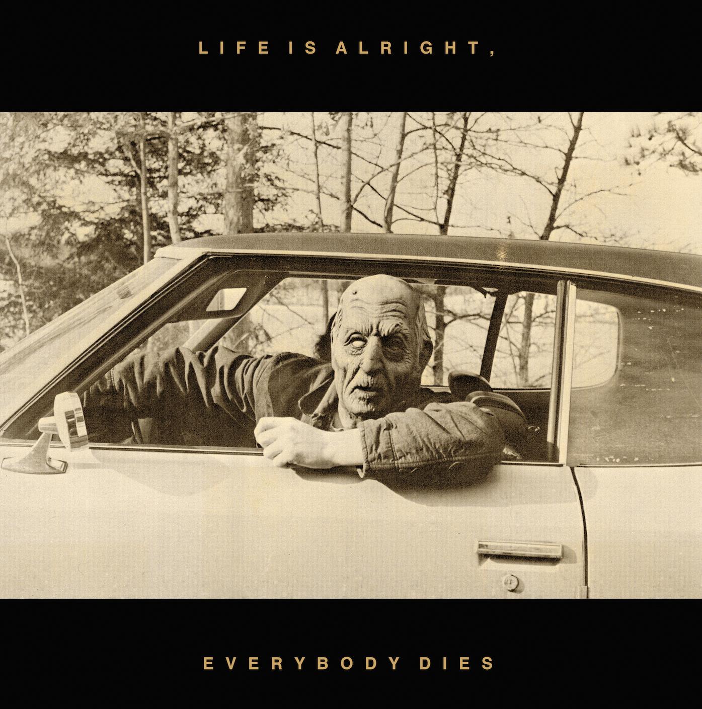 "10. Kal Marks | ""Life Is Alright... Everyone Dies"""