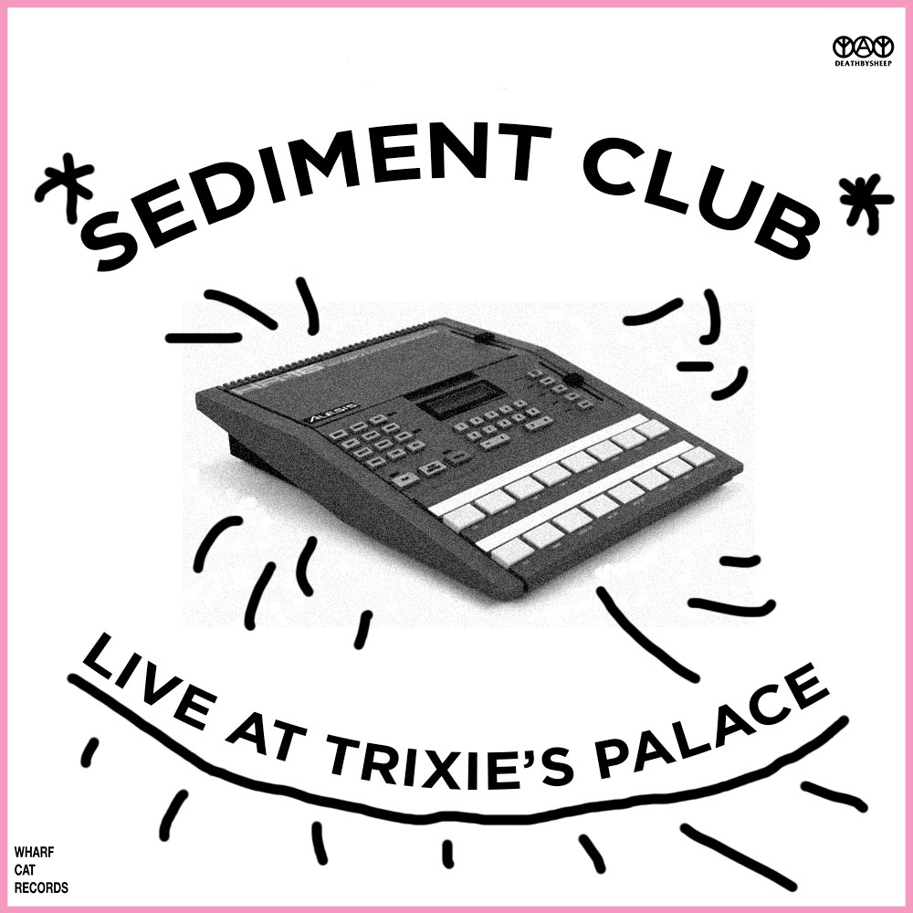 SEDIMENT-CLUB_LIVE-AT-TRIXIE'S-PALACE-version-2.jpg
