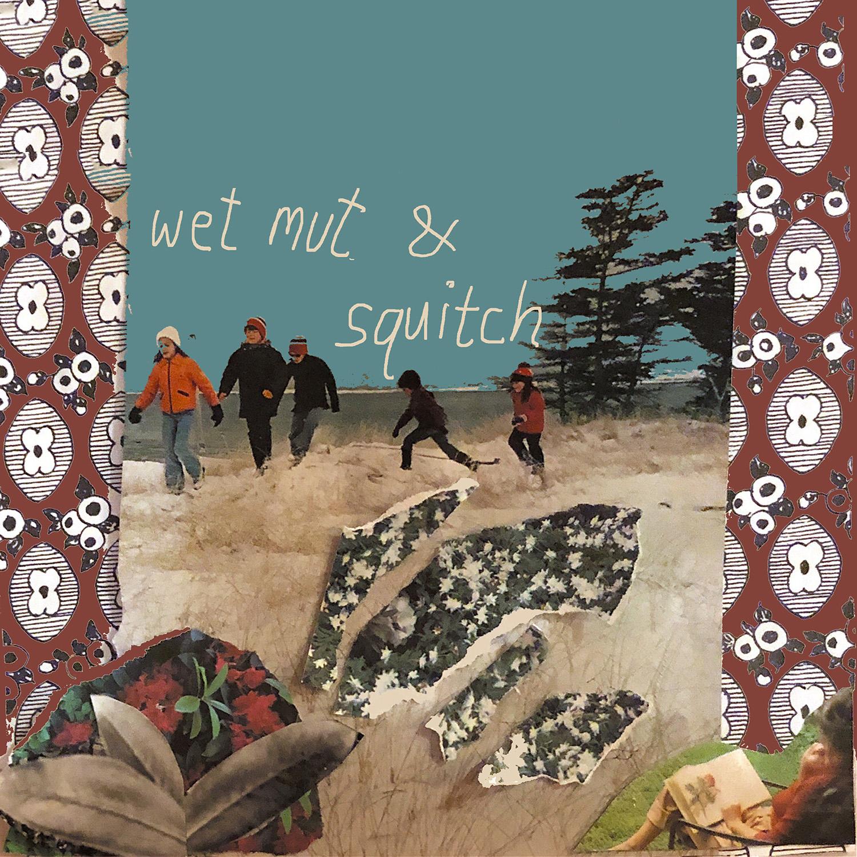 squitch_wetmutcover copy.jpg