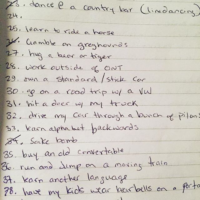 Caroline found a bucket list from 2011, everything was cool until I got to 31