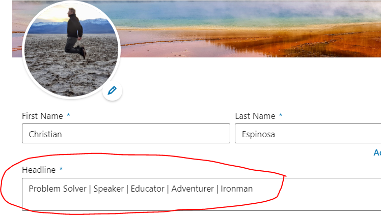 Where to change your LinkedIn Headline, which shows up beneath your name in search results.