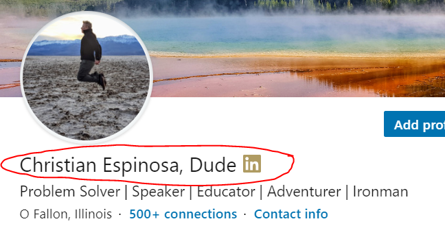"""What LinkedIn profile looks like after """"Dude"""" added to the name."""