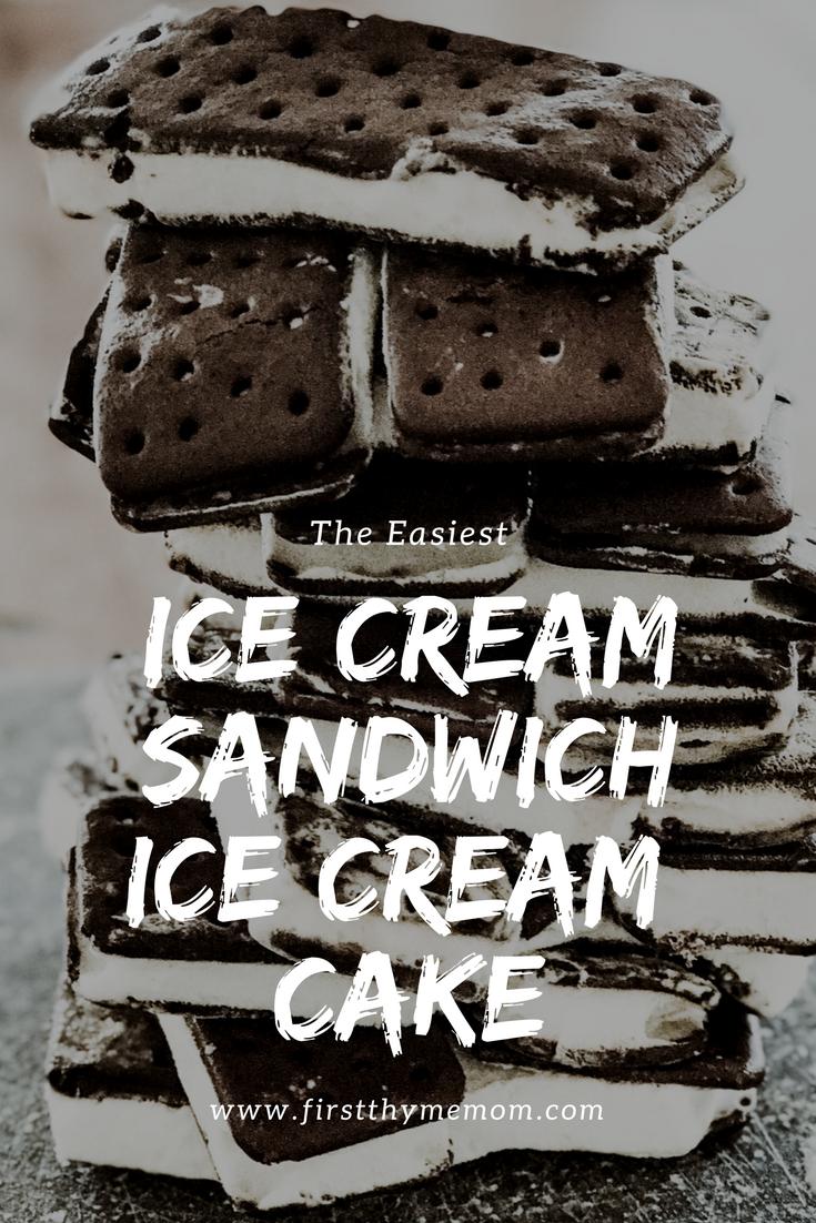 Ice Cream Sandwich Ice Cream Cake Recipe