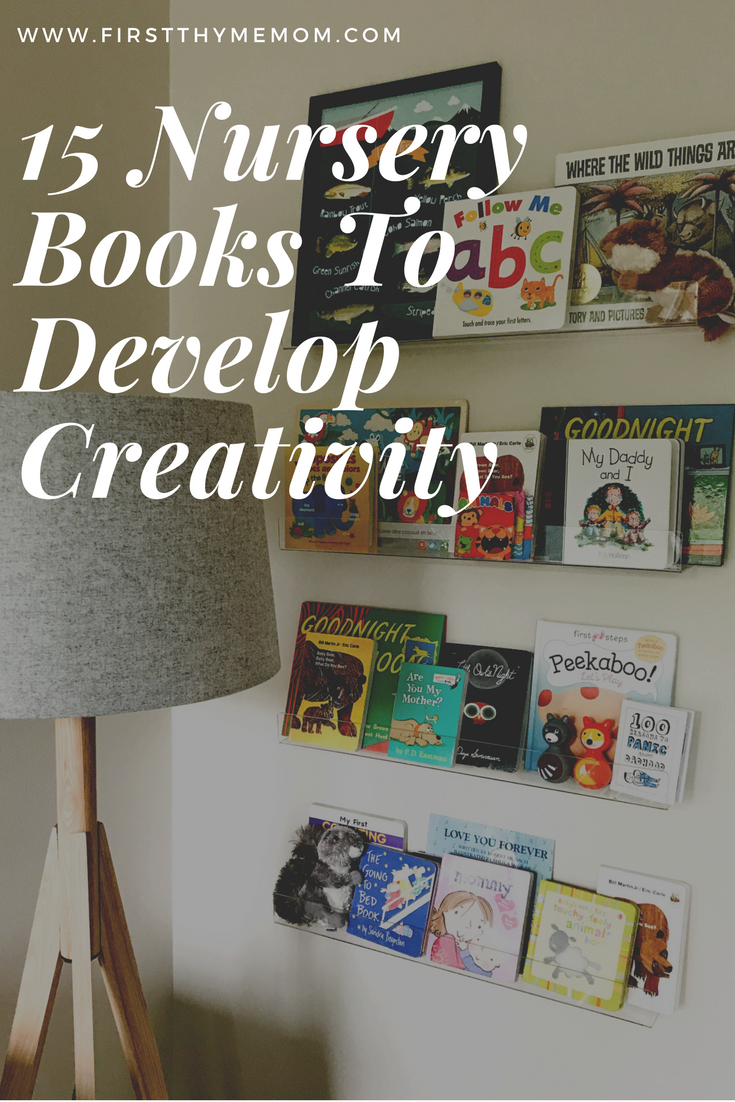 15 Nursery Books To Help Develop Creative Minds - 15 Best Children's Books