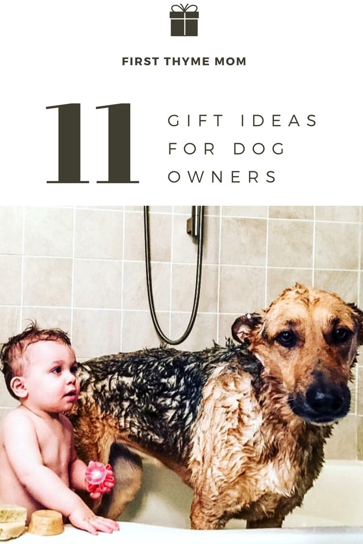 11 Gift Ideas For Dog Owners. Gift Ideas For Dog and Pet Lovers. What to get for someone who has a pet.