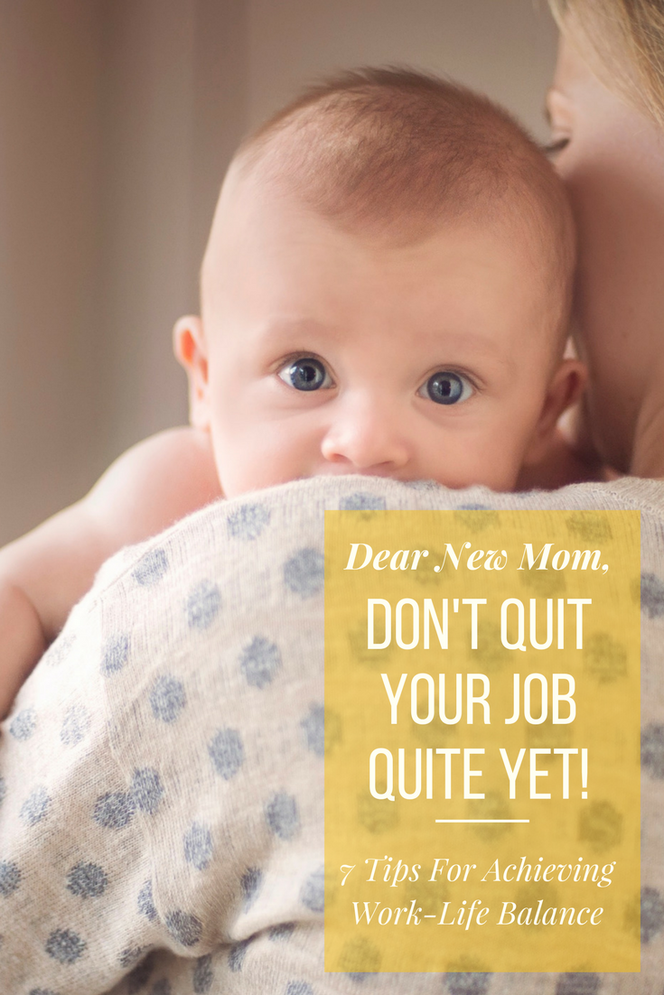 7 Tips For Going Back To Work After Having A Baby. How to achieve work-life balance after becoming a mom. #workingmom #worklifebalance
