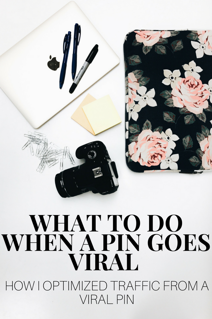How To Optimize a Viral Pin. How To Maximize Traffic To Your Blog When A Pin Goes Viral.