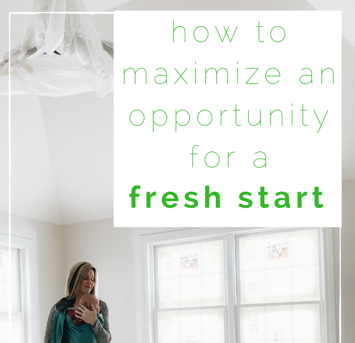 How To Maximize And Opportunity For A Fresh Start