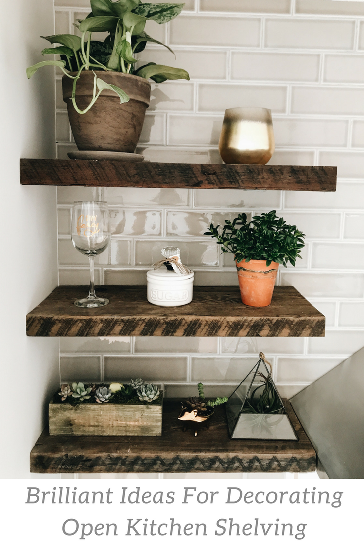 How To Decorate Open Kitchen Shelving